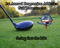 1st Annual Progression Athletics Golf Tournament