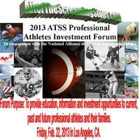 2013 ATSS Professional Athletes Investment Forum   In...