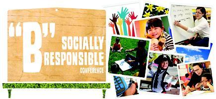 """B"" Socially Responsible Conference"
