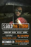 "S.GOLD's ""THE STORM"" Album Release Party"