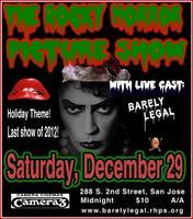 Rocky Horror in San Jose - Holiday Theme & Last Show...