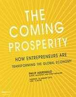 The Coming Prosperity: How Entrepreneurs Are...