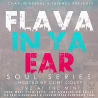 Charlie Bereal and Friends presents.....The Flava In...