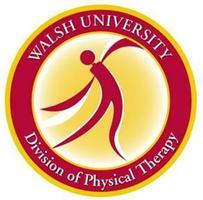 Walsh University Division of Physical Therapy and the E...
