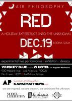 Air Philosophy Presents...RED ~ A Holiday Experience...