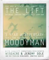 theLIFT 3 YEAR ANNIVERSARY w/ MOODYMANN - tickets on...