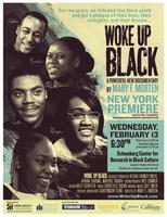 Woke Up Black - New York City Premiere!