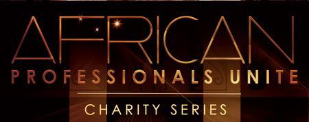 African Professionals Unite Charity Series II