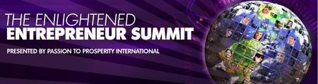 The Enlightened Entrepreneur Summit, Jan 10-12, 2013,...