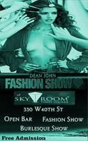 Fashion & Burlesque w/Open Bar at Sky Room Times...