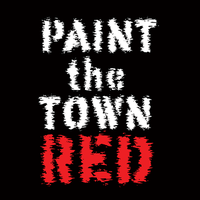 Paint The Town Red 2013