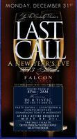 Last Call New Year's Eve 2013 Celebration
