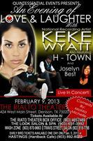 An Evening of Love and Laughter with KeKe Wyatt and...
