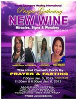 "PRAYER GATHERING ""RELEASING THE NEW WINE"""