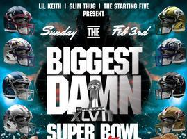 THE BIGGEST DAMN SUPERBOWL PARTY PERIOD AT HOUSTON LIVE...