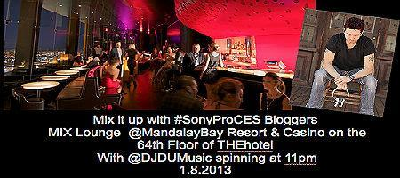 Mix it up with #SonyProCES Bloggers - MIX Lounge...