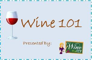 Wine 101 Presented by The Wine Key