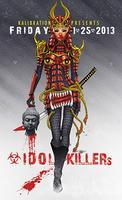 Kalibration Presents: IDOL KILLERS