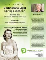 Darkness to Light Spring Luncheon with Marilyn Van Derb...
