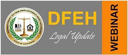 Changes to the FEHA in 2013 (State of CA Employee)
