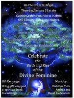 Celebrate the Birth and Rise of the Divine Feminine