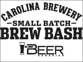 Carolina Brewery Small Batch Brew Bash presented by All...