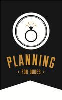 Planning For Dudes Launch Party