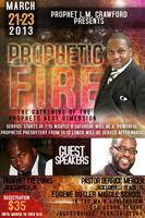Prophetic Fire 2013 The Gathering of the Prophets...