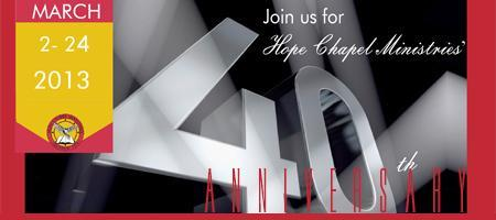 40 Year Jubilee with Hope Chapel Ministries