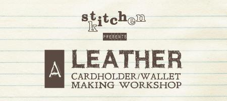 Leather cardholder/wallet workshop