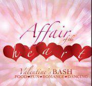 Valentine's Day Affair of the Heart Soirée