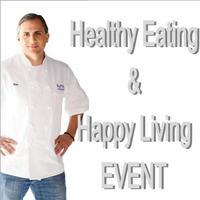 Healthy Eating & Happy Living with Chef Pano
