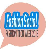 Fashion Tech Week 2013: FASHION SOCIAL with LOOKMAZING...
