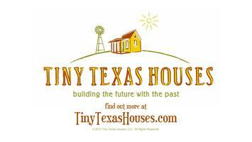 Tiny Texas Houses Presents: The Westoff Salvage...