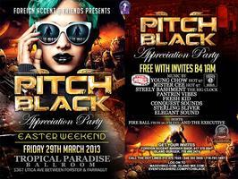 Pitch Black Appreciation Party