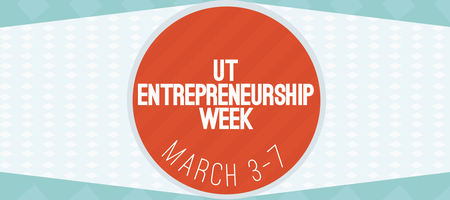 UT Entrepreneurship Week 2013