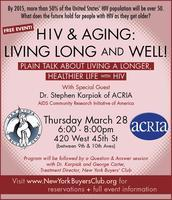 HIV & AGING: LIVING LONG and WELL!