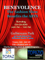 BENEVOLENCE - The Fashion Show Benefits the ARTS...