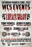 3/23 - WCS Events pres. $5 Holla, A Locals Night!...