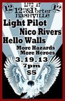 Nico Rivers, Light Pilot, Hello Walls & Hazards More...