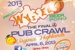 Project Wasted: The Final 4 Pub Crawl