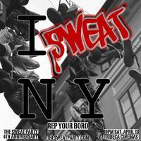 I Sweat NY - Rep Your Boro
