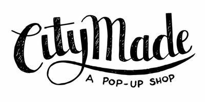 CityMade: A Pop Up Shop