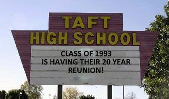 Taft High School, Class of 1993! 20 Year Reunion