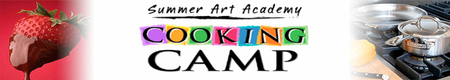 Summer Art Academy Cooking Camp-Hollywood