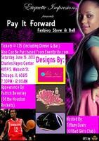 Pay It Forward Fashion Show and Ball