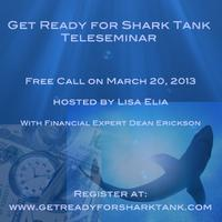 Get Ready for Shark Tank Teleseminar with PR Expert and...