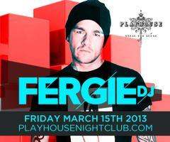 Dirty Sexy House with DJ Fergie