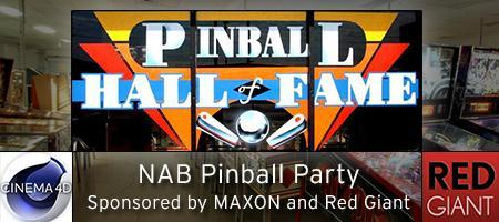 NAB Pinball Party - Sponsored by MAXON and Red Giant