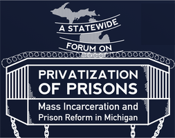 """Statewide Forum on Privatization of Prisons, Mass..."